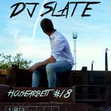 DJ Slate - Housearbeit #18 ---07/2015---