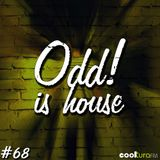 ODD! is House #68 + PIEM 29/01/2016