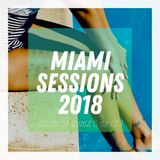 Miami Sessions 2018 Poolside Mix by Block & Crown