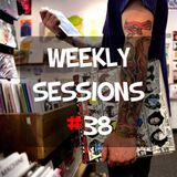 Weekly Sessions #38 (Week 19th - 20th)