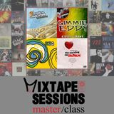 Mixtape Sessions Master Class - Season 10 Episode 4 - Fri Oct 11, 2019