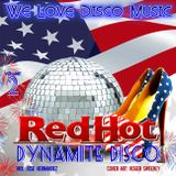 Memorial Day Red Hot Dynamite Disco Mix v2 by DeeJayJose