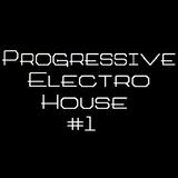Felpis Dj   Set Progressive/Electro House #1   2016
