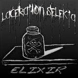 Laceration Selekta - Elixir
