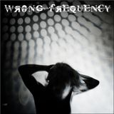 Wrong Frequency