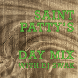 Saint Patty's Day Mix with dj swak #deephouse #green #house #funk