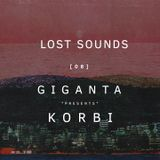 LOST SOUNDS [ 0 8 ] GIGANTA - KORBI