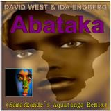 David West & Ida Engberg - ABATAKA (Samarkande`s Aquatanga Remix)