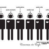CONVERSA DE CAFE - 6 de maio 2015