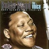 Bobby Bland - The Voice (Duke Recordings 1959-1969)