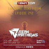 UKTranceTeam - Pres. Earthquake Sound System 242 Sean Mathews TAKE OVER (14.06.2019)