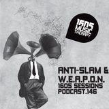 1605 Podcast 146 with Anti-Slam & W.E.A.P.O.N.
