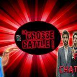 2018-02 : La Grosse Battle : Bézu VS Feu! Chatterton