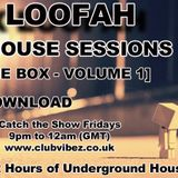 Lex Loofah's HOUSE SESSIONS - OUT THE BOX Volume 1