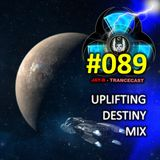 Destiny Trance Mix #089 (Uplifting S8 Proxima Mix)