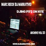 Archive Vol #20 - Djing at PST for New Years Eve - 2010