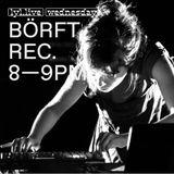 BÖRFT REC. RADIO SHOW (29.11.17) w/ Bergsonist