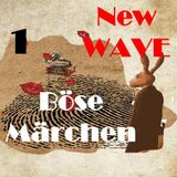 New Wave - 80`s Underground- Böse Märchen 1
