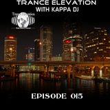 Kappa Deejay - Trance Elevation [Episode 015]