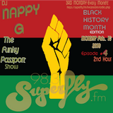 dj Nappy G-THE FUNKY PASSPORT show (for Radio Superfly)-Ep. 4 [Black History Month]-2nd Hour