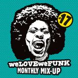 weLOVEweFUNK Monthly Mix-Up! #17 w/ DEES