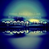 "Ocean Radio Chilled ""Midnight Silhouettes"" 2-11-18"