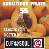 Soulicious Fruits #55 by DJ F@SOUL