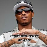 Future Best Tracks by Dj Klash