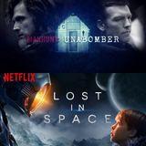 """Seriedependientes S04E08 - Hablamos de """"Manhunt: Unabomber"""" y """"Lost In Space"""""""
