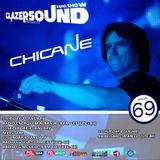 Chicane @Glazersound Radio Show Episode #69