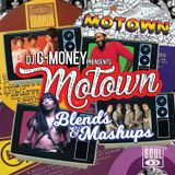 DJ G-Money Presents Motown Blends & Mashups