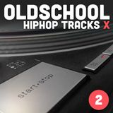 Oldschool Hiphop Tracks X (part two)