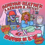 Genevan Heathen & Arnaud D present Rappers In Love Vol.1 (Original Sensitive Raps) Mixed by WTF