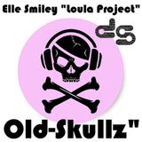 "Old Skullz by Elle Smiley ""Loula Project"""