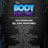 THE BODY ELECTRIC - Special Promo Mix. by: Joel Martinez