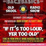 Bac2Basics with John Geddes & Scott Gray 13/01/18