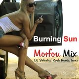BURNING SUN - Morfou Selected Rock Traxx Remix