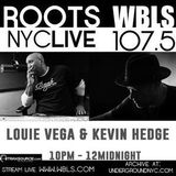 Kevin Hedge & Louie Vega Roots NYC Live on WBLS 07-06-2019