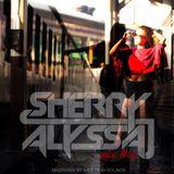 Sherry Alyssa - Mix #06 (House Mix)