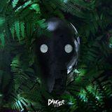 Danger - July 2013 EP