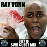 Ray Vonn Guest Mix (07/2016)