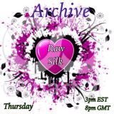 Raw Silk #13 ~ Valentines's Request Show ~ Dj David