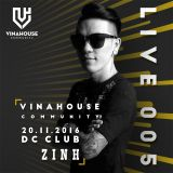 VNH Community Live 005 by ZINH - DC Club