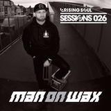 Rising Soul Sessions #26 Man On Wax