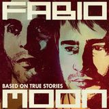 Fabio and Moon - Based On True Stories (2013)