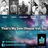 That's My Jam (House Vol. 10)