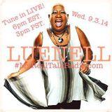 Luenell live on #MyRealTalkRadio.com