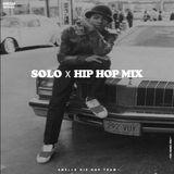 SOLO - HIP HOP MIX