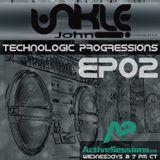 Unkle John - Technologic Progressions Ep02