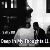 Deep In My Thoughts 11
